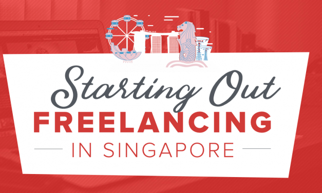 Thinking of Freelancing in Singapore? Here's how you get started