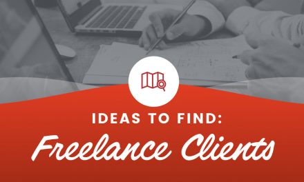 6 Tried-And-Tested Ideas to Find Freelance Clients in 2017