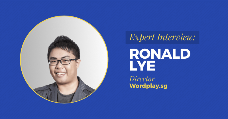 "Expert Interview: Ronald Lye, With Only $108 In The Bank, He Now Runs Top Copywriting Agency<span class=""wtr-time-wrap after-title""><span class=""wtr-time-number"">11</span> min read</span>"