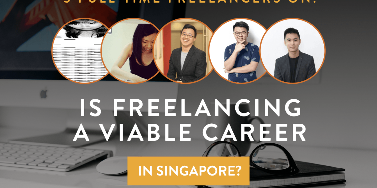 "Why You Should Consider Freelancing as a Career Option in Singapore<span class=""wtr-time-wrap after-title""><span class=""wtr-time-number"">12</span> min read</span>"