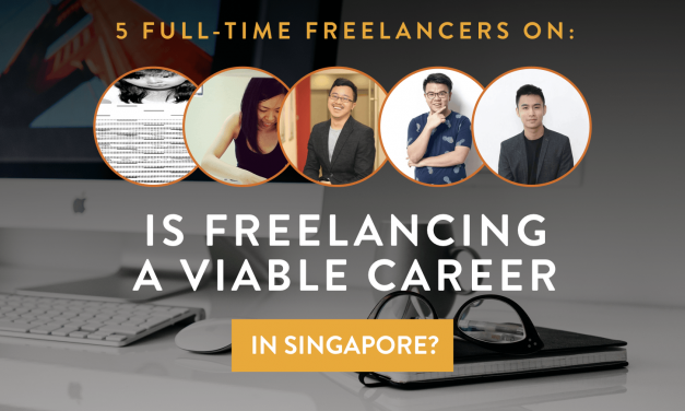 Why You Should Consider Freelancing as a Career Option in Singapore
