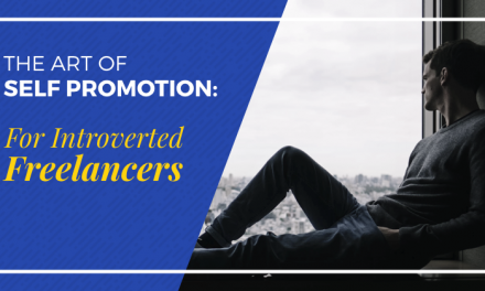 The Art of Self-Promotion As An Introverted Freelancer