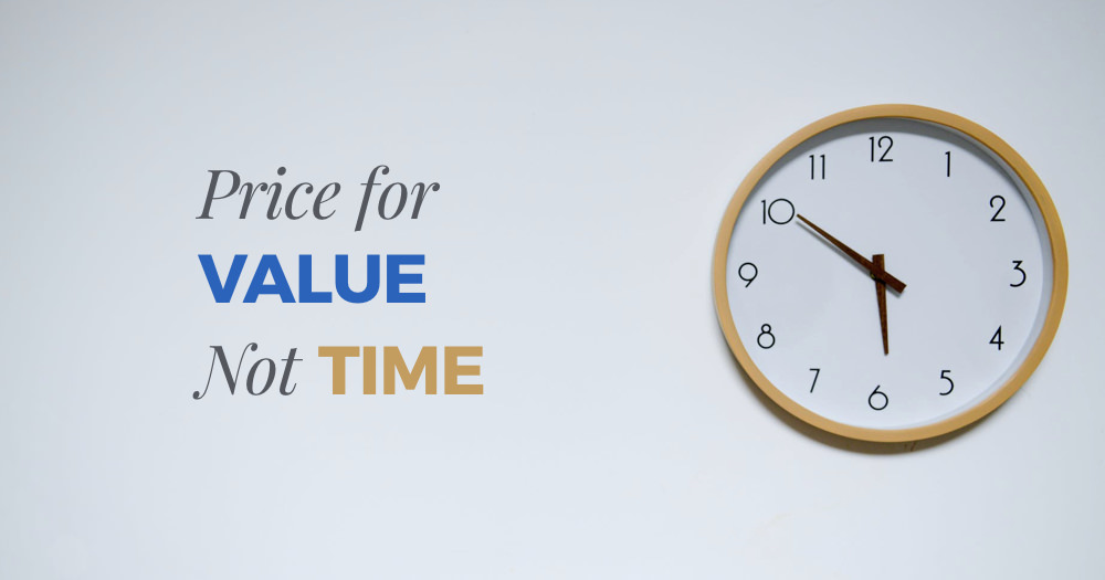 price for value not time